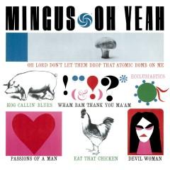 Oh Yeah (Deluxe) - Charles Mingus