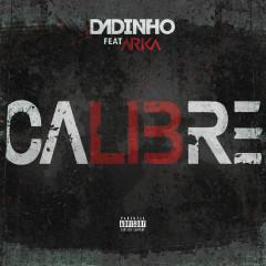 Calibré - Dadinho, Arka