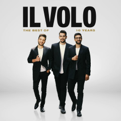 10 Years - The Best Of - Il Volo