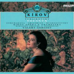Tchaikovsky: Iolanta - Galina Gorchakova, Gegam Grigorian, Dmitri Hvorostovsky, Kirov Chorus, St Petersburg, Orchestra of the Kirov Opera, St. Petersburg