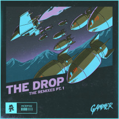 THE DROP (The Remixes Pt. 1) - Gammer, Slippy, Stonebank, Wooli