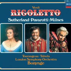 Verdi: Rigoletto - Dame Joan Sutherland, Luciano Pavarotti, Sherrill Milnes, London Symphony Orchestra, Richard Bonynge
