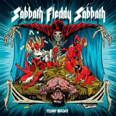 Sabbath Fleddy Sabbath - Fleddy Melculy