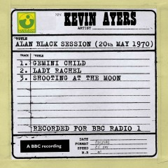 Alan Black Session (20th May 1970) - Kevin Ayers