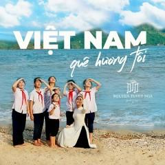 Việt Nam Quê Hương Tôi (Single)