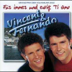 Für Immer Und Ewig: Ti Amo - Vincent & Fernando