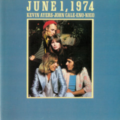 June 1, 1974 (Live At The Rainbow Theatre / 1974) - Brian Eno, John Cale, Nico, Kevin Ayers