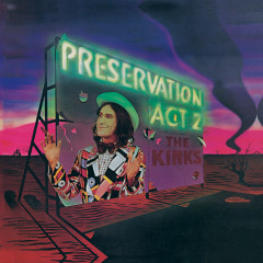 Preservation Act 2 - The Kinks