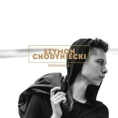 Przeciwnosci - Szymon Chodyniecki