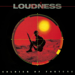 SOLDIER OF FORTUNE (30th ANNIVERSARY) [Audio Version] (30th ANNIVERSARY, Audio Version) - LOUDNESS
