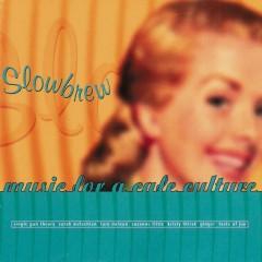 Slowbrew (Music for a Café Culture) - Various Artists