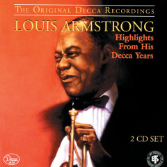 Highlights From His Decca Years - Louis Armstrong