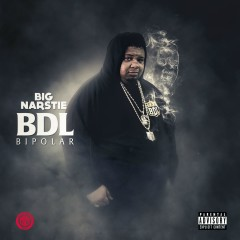 BDL Bipolar - Big Narstie