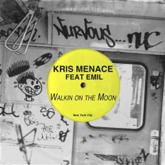 Walkin' On The Moon feat. Emil - Kris Menace