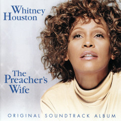The Preacher's Wife - Whitney Houston