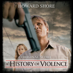 A History of Violence (Original Score) - Howard Shore