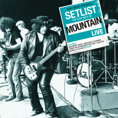 Setlist: The Very Best of Mountain LIVE - Mountain