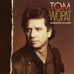Learning to Love - Tom Wopat