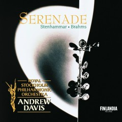 Serenade - Royal Stockholm Philharmonic Orchestra, Sir Andrew Davis