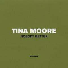 Nobody Better - Tina Moore
