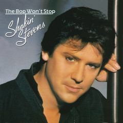 The Bop Won't Stop - Shakin' Stevens