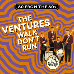 60 from the 60s - Walk Don't Run - The Ventures