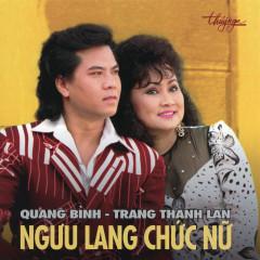 Ngưu Lang Chức Nữ - Quang Bình, Trang Thanh Lan