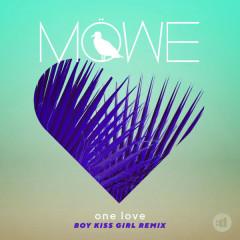 One Love (Boy Kiss Girl Remix) - MÖWE