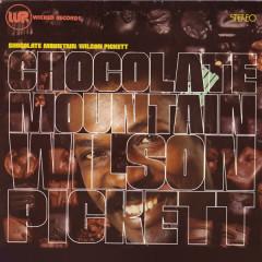 Chocolate Mountain - Wilson Pickett