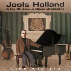 Lift The Lid - Jools Holland