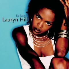 Ex-Factor - Lauryn Hill