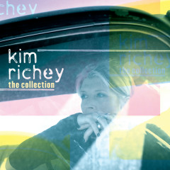 The Collection - Kim Richey