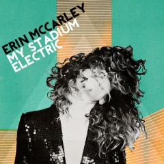 My Stadium Electric - Erin McCarley