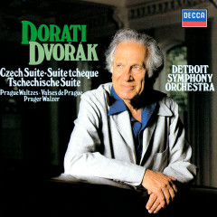 Dvorák: Czech Suite; Prague Waltzes; Polonaise; Polka; Nocturne - Antal Doráti, Detroit Symphony Orchestra