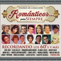 Tesoros de Coleccíon - Románticos... Para Siempre - Recordando los 60's y Más