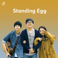 Những Bài Hát Hay Nhất Của Standing Egg
