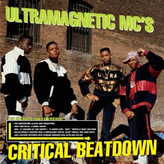 Critical Beatdown (Re-Issue) - Ultramagnetic MCs