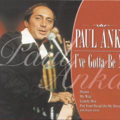 I've Gotta Be Me - Paul Anka