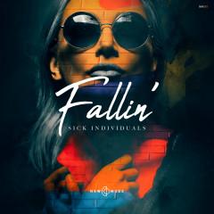 Fallin' - Sick Individuals