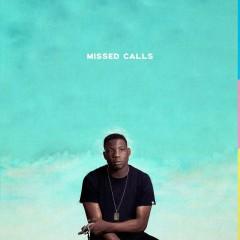 Missed Calls - Tunji Ige