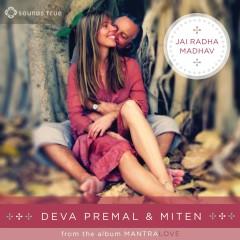 Jai Radha Madhav (Desert Dwellers Remix) - Deva Premal, Miten