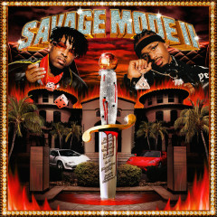 SAVAGE MODE II - 21 Savage, Metro Boomin