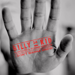 I Don't Wanna Know - Billy Da Kid, PlayHard, Ronnie Winters