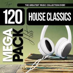 House Classics: Top 120 Mega Pack Hits