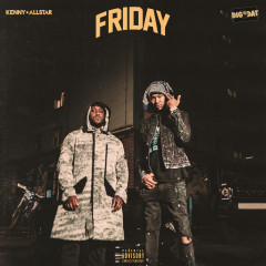 Friday - Kenny Allstar, DigDat