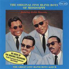 The Great Lost Blind Boys Album - The Original Blind Boys Of Mississippi, Archie Brownlee