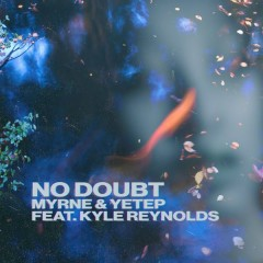 No Doubt (Single) - MYRNE