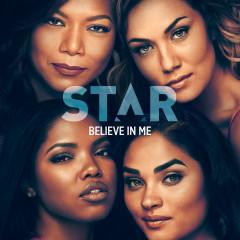 """Believe In Me (From """"Star"""" Season 3) (Single)"""