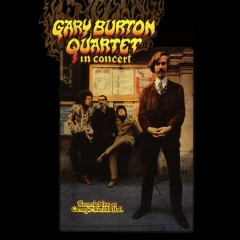 Gary Burton Quartet in Concert (Live) - The Gary Burton Quartet