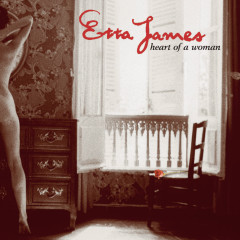 Heart Of A Woman - Etta James